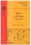 Music in El Paso 1919-1939 by Robert M. Stevenson