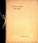 El Paso School For Girls Year Book for 1911 by El Paso School for Girls